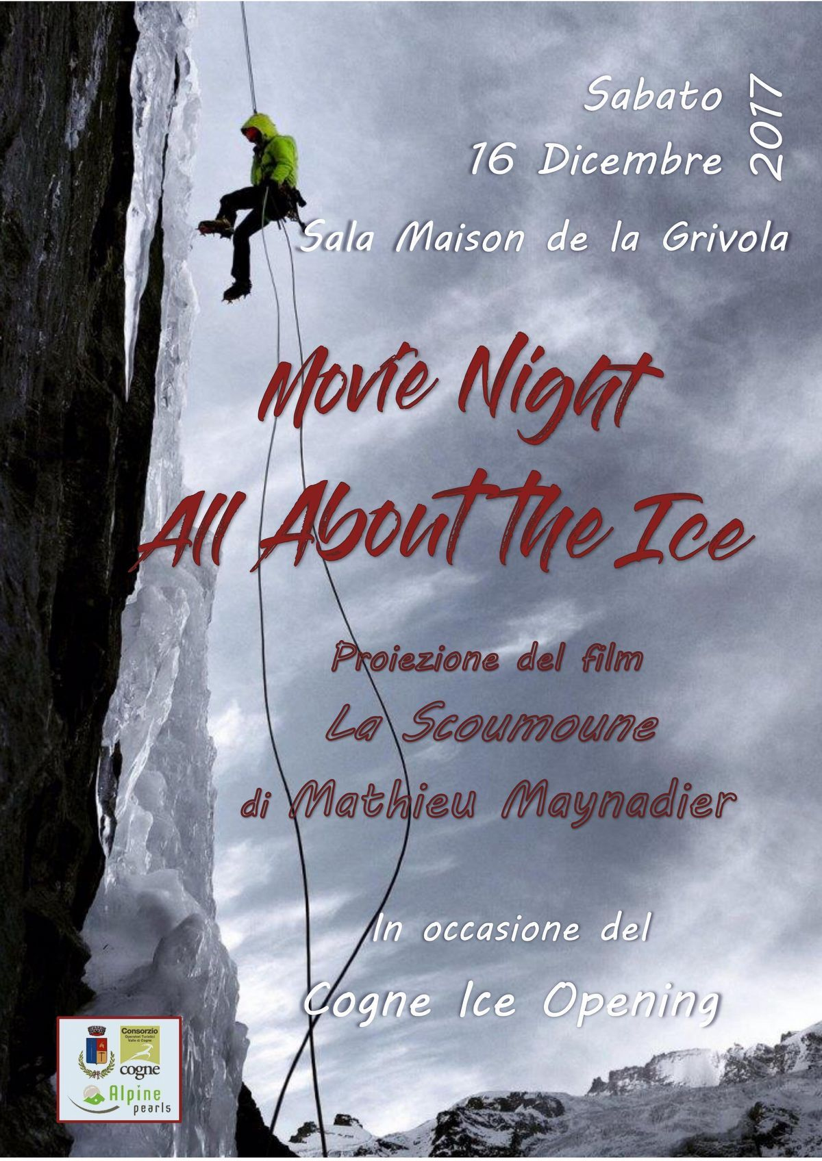 All About the Ice - Cogne Ice Opening - Valle d'Aosta